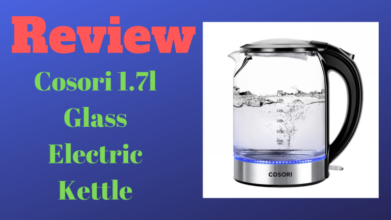 Cosori 1.7l Glass Electric Kettle review