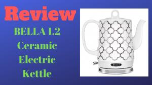 review bella ceramic electric kettle